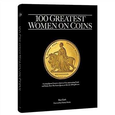 """NEW """"100 Greatest Women on Coins"""" by Ron Guth (signed by the author)"""