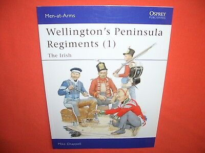 Osprey Men at Arms 382, Wellington`s PENINSULA REGIMENTS (1) The Irish