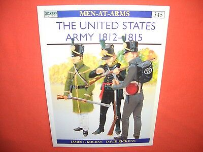 Osprey Men at Arms 345, The UNITED STATES ARMY 1812-1815