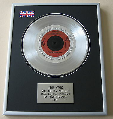 THE WHO You Better You Bet PLATINUM SINGLE DISC PRESENTATION