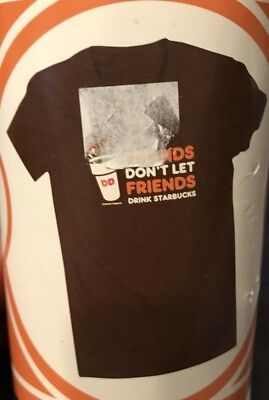 "Dunkin' Donuts ""Friends Don't Let Friends Drink Starbucks"" X-Large Tee"