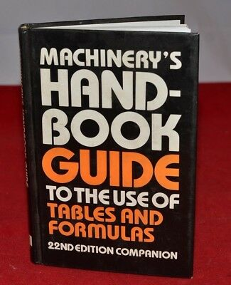 Machinist Book Machinery's Handbook Guide use of Tables and Formulas Engineer