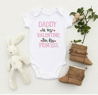 Daddy Is My Valentine I'm His Princess Cute Baby Vest All in One Valentines Day