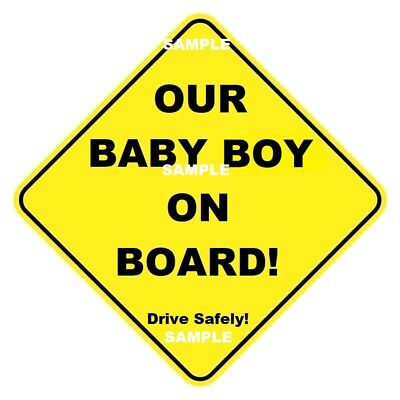 OUR BABY BOY ON BOARD - Traditional Sign - Peel Off Strips - Ozmade - FREE POST