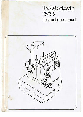 Pfaff Hobbylock Model 783 Serger Overlock Owners Users Instruction Guide Manual