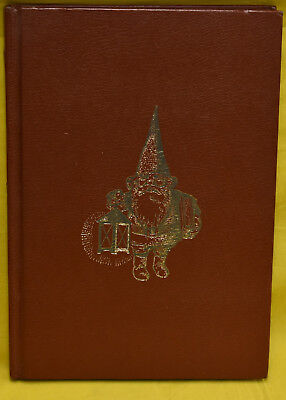 Gnomes by Wil Huygen Illustrations by Rien Poortvliet Abrams Books 1977
