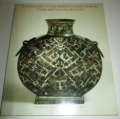 Chinese Art Of The Warring States Period Change And Continuity 480-222 B.c.