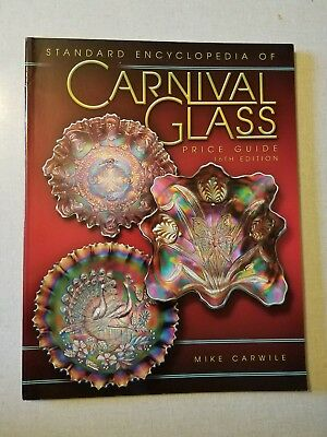 Standard Encyclopedia of Carnival Glass Price Guide 16th Ed. Mike Carwile 2008