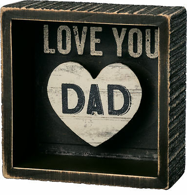 Shadow Box Sign Love You Dad by Primitives by Kathy