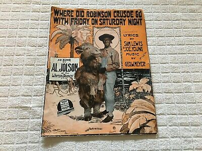 """1916 """"where Did Robinson Crusoe Go With Friday On Saturday Night"""" Sheet Music"""
