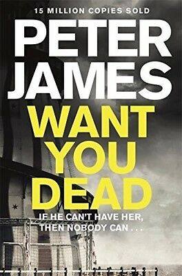 Want You Dead (Roy Grace) - New Book James, Peter