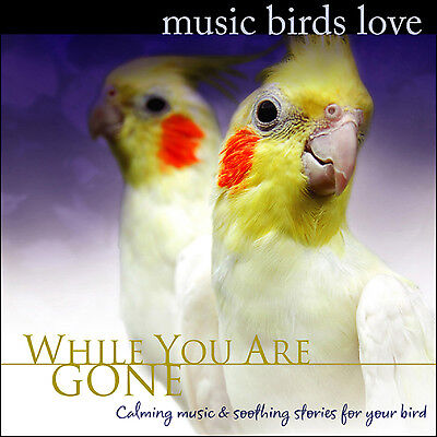 MUSIC COCKATOOS LOVE: Cockatoo Music for Cockatiel Cockatoo Moods -BRAND NEW CD!