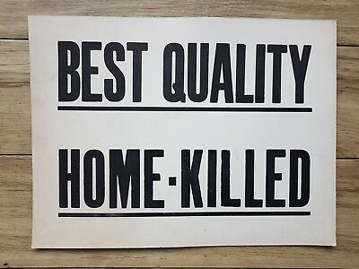 Best Quality Home-Killed - Old English Butchers Sign