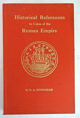Historical References to Coins of the Roman Empire by EA Sydenham 1968
