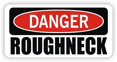 Funny Hard Hat Sticker | DANGER ROUGHNECK Motorcycle Welding Helmet Decal Label