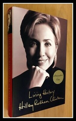 AUTOGRAPHED HAND SIGNED Living History by Hillary Clinton 1ST/1ST + COA Free S&H