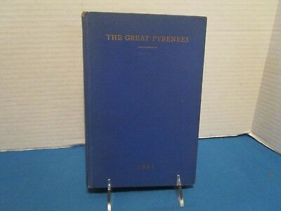 "Ant. Book ""The Great Pyrenees"" Edward Herbert Miner W/ Fold Up Chart Additions"