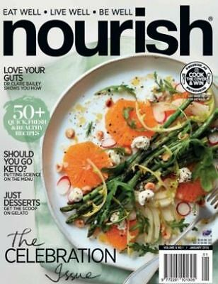 Nourish Magazine-JAN 2018- 50+Quick, Fresh & Healthy Recipes Eat, Live & Be Well