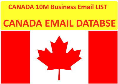 CANADA 10M Business Email LIST - Canada EMAIL Database For Email Marketing