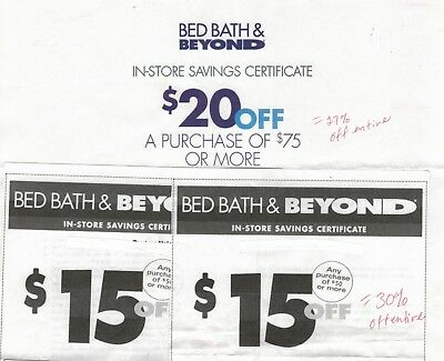 Bed Bath & Beyond Coupons (2) $15 Off $50 (1) $20 Off $75 In-Store Only
