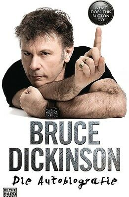 Bruce Dickinson- What Does This Button Do?: Die Autobiografie