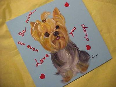 """Yorkie Hand Painted Pleads To """"be My Valentines"""""""