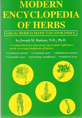 MODERN ENCYCLOPEDIA of HERBS by Joseph M. Kadans