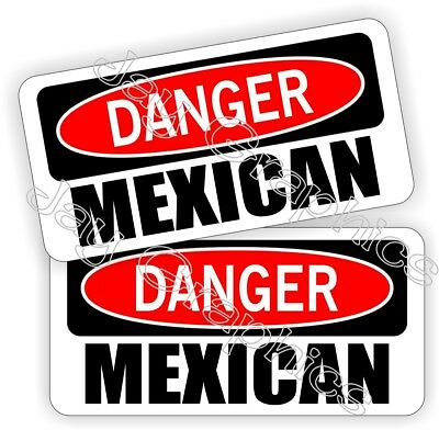 Hard Hat Stickers | DANGER ~ MEXICAN | Funny Mexico Helmet Decals Pegatinas