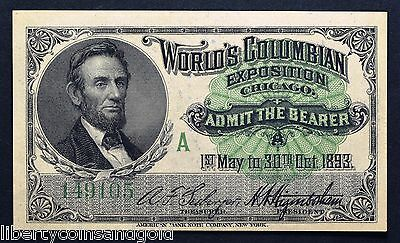 1893 World's Columbian Exposition Chicago Lincoln Fair Ticket Crisp Gem BU