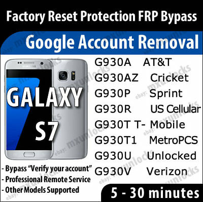 Google Account Removal FRP Remote Service Samsung Galaxy S7 & S7 Edge G930 G935