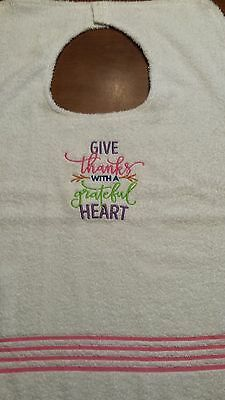 Adult Bib Clothing Protector  Give thanks with a grateful HEART