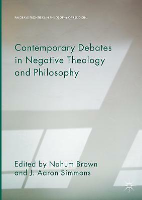 Contemporary Debates in Negative Theology and Philosophy, Nahum Brown