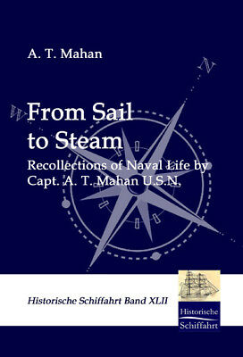 From Sail to Steam, A. T. Mahan
