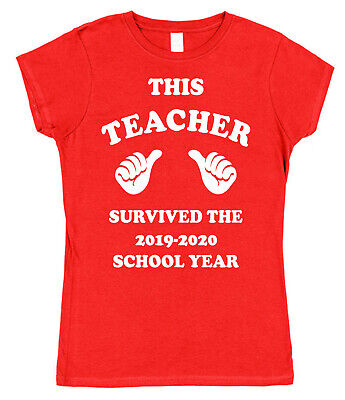 THIS TEACHER SURVIVED THE 2018-2019 SCHOOL YEAR T-SHIRT womens fitted present