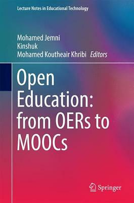 Open Education: from OERs to MOOCs, Mohamed Jemni