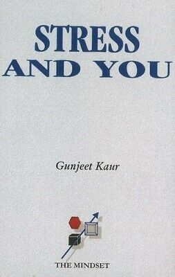 Stress & You - New Book Kaur, Gunjeet