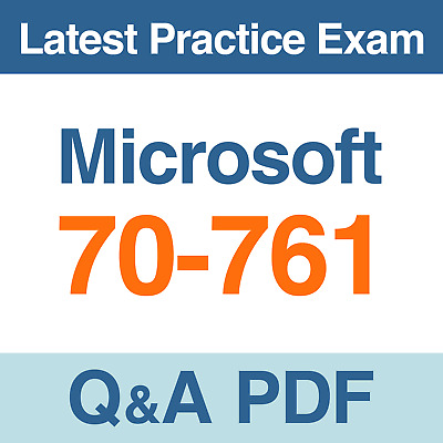 Microsoft Practice Test 70-761 Querying Data with Transact-SQL Beta Exam Q&A