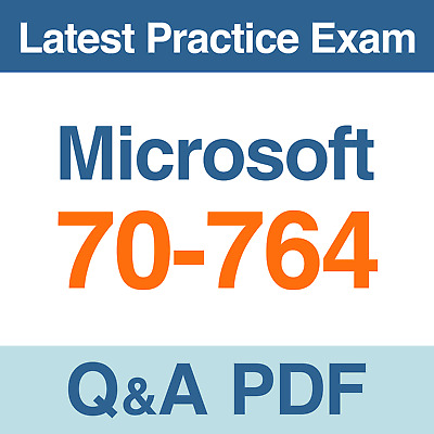 Microsoft Practice Test 70-764 Administering a SQL Database Exam Q&A PDF