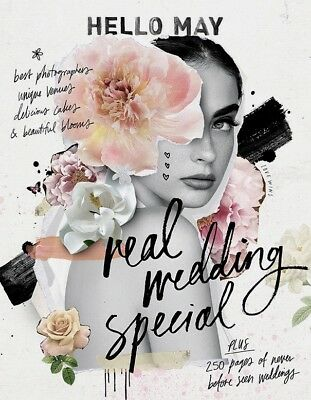 HELLO MAY Wedding Magazine 2018, REAL WEDDINGS SPECIAL, 250 PAGES, RRP $29.95