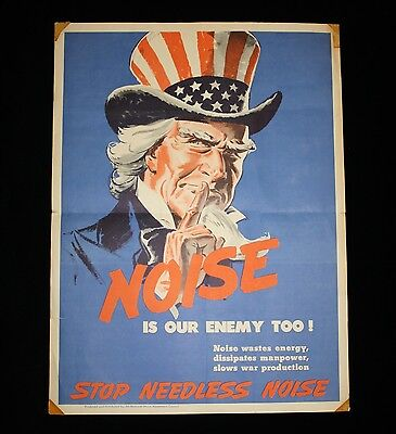 """Authentic """"Noise Is Our Enemy Too"""" WWII Poster Uncle Sam """"Stop Needless Noise"""""""