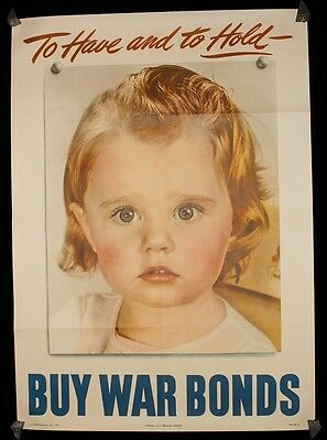 """1944 """"To Have and to Hold"""" WWII Buy War Bonds Poster w/ Baby U.S. Treasury"""