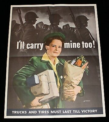 """""""I'll Carry Mine Too! Trucks and Tires Must Last Till Victory"""" WWII Poster"""