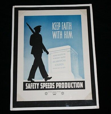 Safety Speeds Production Keep Faith With Him WWII National Safety Council Print