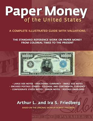 Friedberg Paper Money of the United States 21st Edition Softbound NEW Book 2017