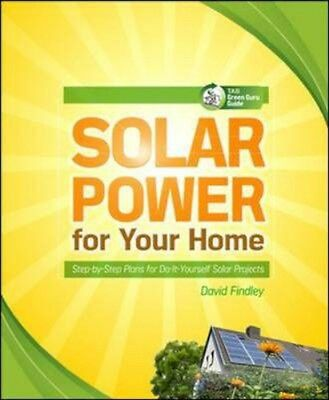 NEW Solar Power For Your Home by David F. Findley BOOK (Paperback) Free P&H