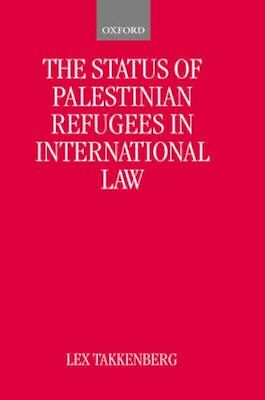 NEW The Status Of Palestinian Refugees In International Law... BOOK (Hardback)