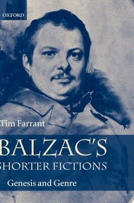 NEW Balzac's Shorter Fictions by Tim Farrant BOOK (Hardback) Free P&H
