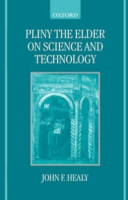 NEW Pliny The Elder On Science And Technology by John F. Healy BOOK (Hardback)