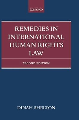 NEW Remedies In International Human Rights Law by Dinah Shelton BOOK (Hardback)