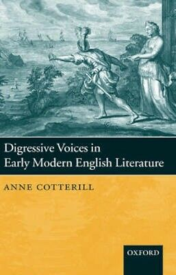 NEW Digressive Voices In Early Modern English Literature by... BOOK (Hardback)
